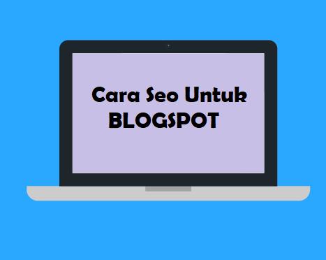 cara seo blogspot